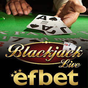 Blackjack на Живо efbet.com